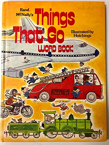 Things That Go Word Book: Hutchings, Tony