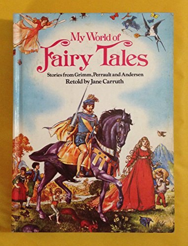 9780528820809: My world of fairy tales: Stories from Grimm, Perrault, and Andersen
