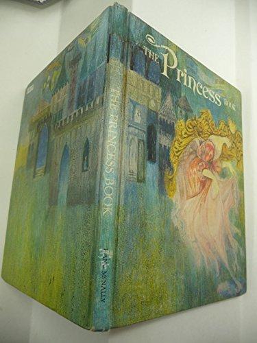 The Princess book (0528820958) by Daphne Doward Hogstrom; Helen Kronberg Olson; Ida Chittum; Joyce Hovelsrud