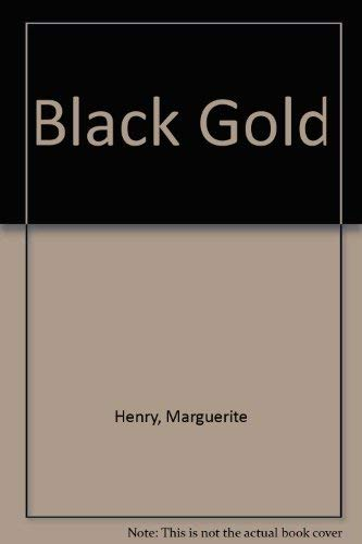 9780528821301: Black Gold
