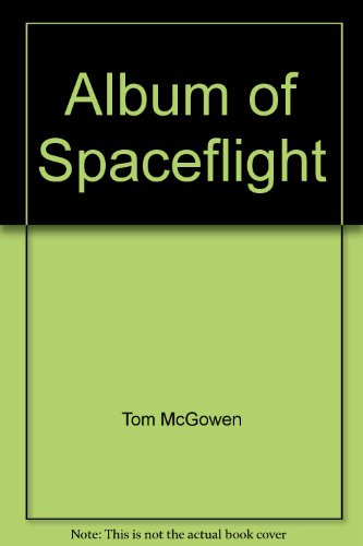 9780528821332: Album of Spaceflight