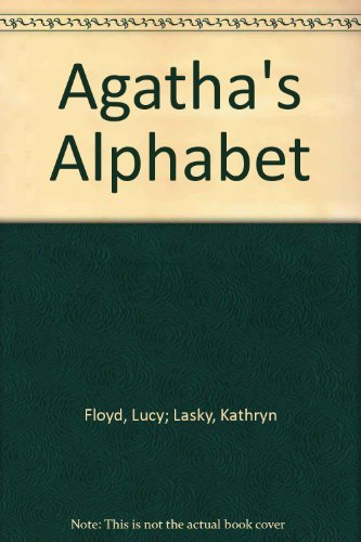 9780528821455: Agatha's alphabet, with her very own dictionary