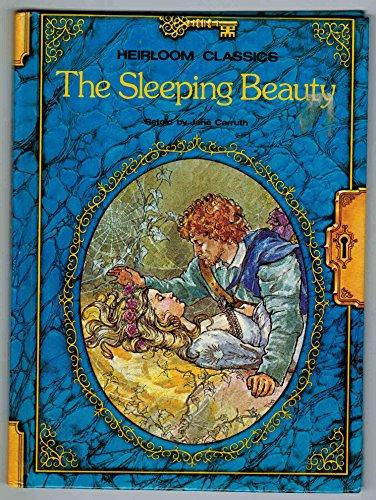 The Sleeping Beauty (Heirloom Classics, Rand McNally&Company): Carruth (Retold by)