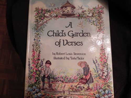 A child's garden of verses: Robert Louis Stevenson
