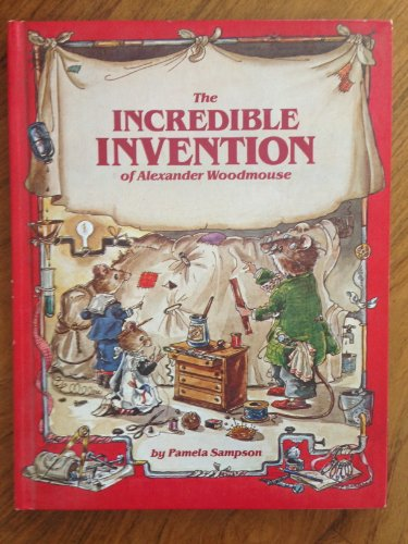 9780528824128: The incredible invention of Alexander Woodmouse