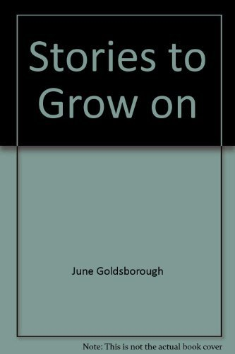 Stories to Grow on (9780528824203) by [???]
