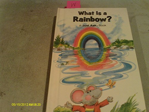 9780528824333: What Is A Rainbow? (A Just Ask Book)