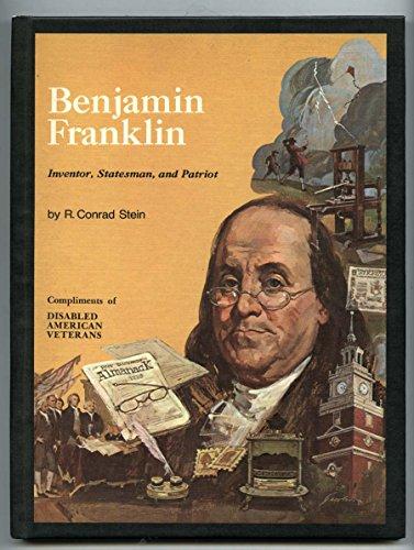 9780528824784: Benjamin Franklin: inventor, statesman, and patriot,