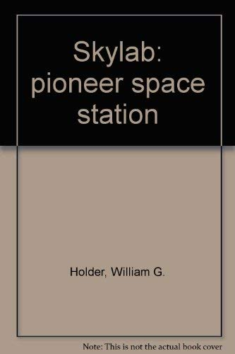 9780528825576: Skylab: pioneer space station