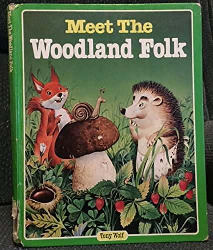 9780528825613: Meet the Woodland Folk