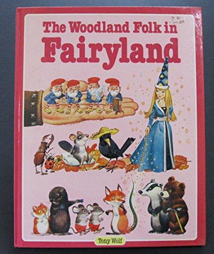9780528825644: The Woodland Folk in Fairyland