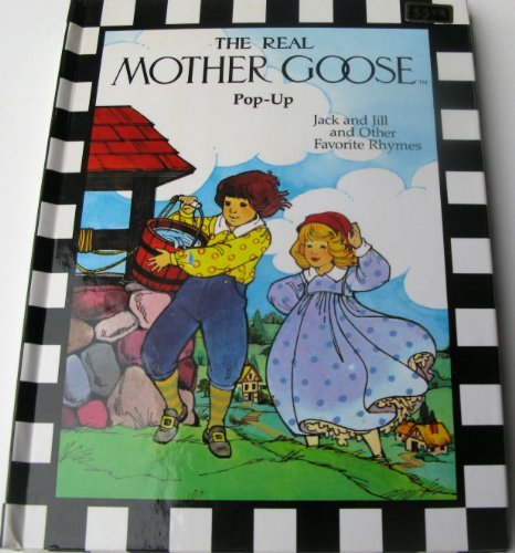9780528826016: Jack and Jill and Other Favorite Rhymes (The Real Mother Goose Pop-Up Books)