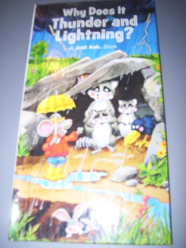 9780528826719: Why Does It Thunder and Lightning? (A Just Ask Book)