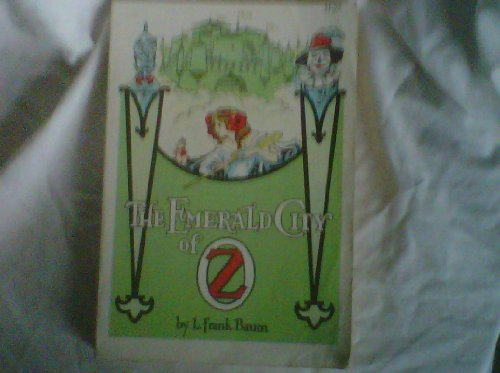 The emerald city of Oz: Baum, L. Frank