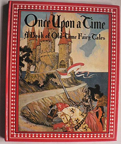Once Upon a Time: A Book of: Editor-Katharine Lee Bates;