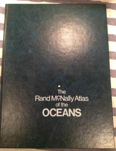 The Rand McNally atlas of the oceans: Author
