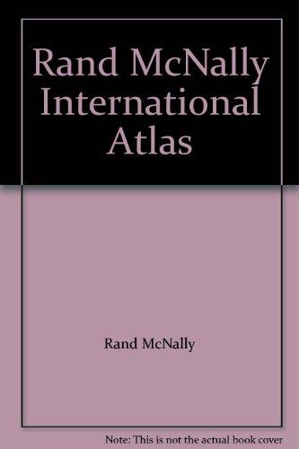 Rand McNally International Atlas: McNally, Rand