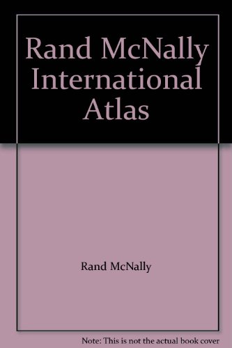 Rand McNally International Atlas: McNally, Rand