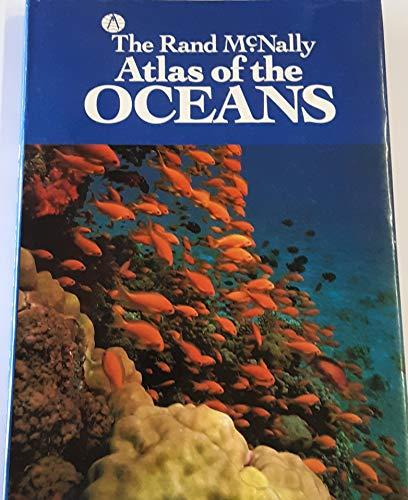 Rand McNally Atlas of the Oceans: McNally, Rand