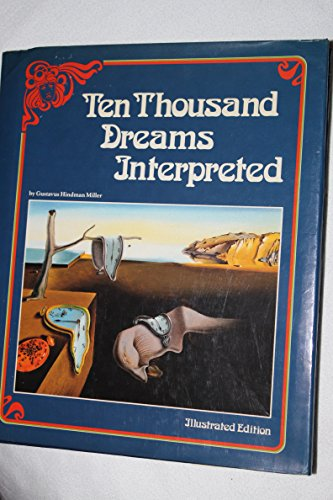 9780528833342: Ten Thousand Dreams Interpreted: A Dictionary of Dreams from Abandon to Zodiac