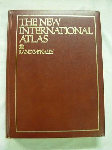 The New International Atlas: Rand McNally