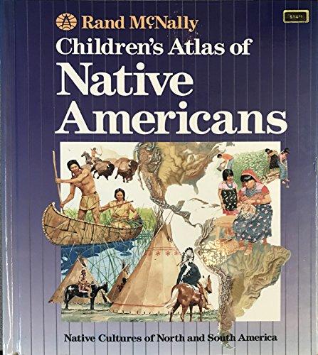 9780528834943: Rand McNally Children's Atlas of Native Americans
