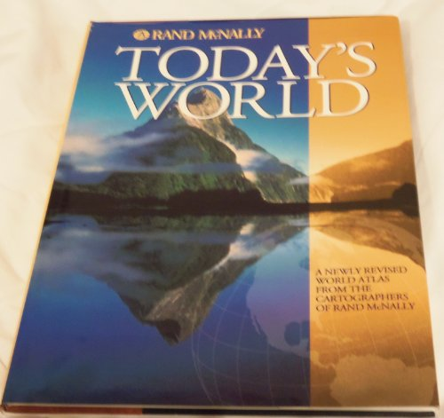 9780528837784: Today's World: A New World Atlas from the Cartographers of Rand McNally