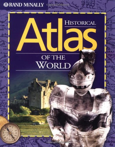 Rand Mcnally Historical World Atlas (Rand McNally): Rand McNally and
