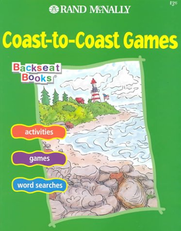 9780528842030: Coast-To-Coast Games (Backseat Books)