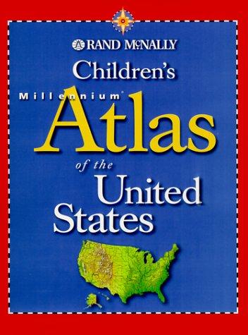 9780528842047: Children's Millennium Atlas of the United States (Rand McNally)