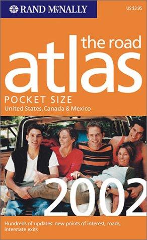 Rand McNally the Road Atlas 2002: United: Rand McNally and