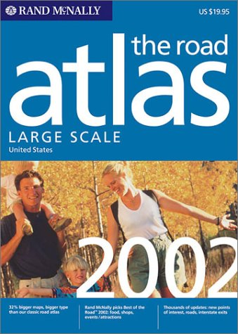 Rand McNally Road Atlas: Large Scale : United States 2002 (Rand Mcnally Large Scale Road Atlas USA)