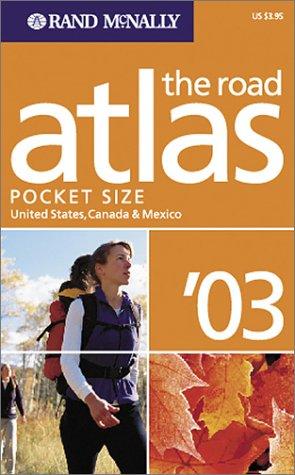 9780528844867: Rand McNally 2003 Road Atlas: United States, Canada & Mexico (Rand McNally Pocket Guide)