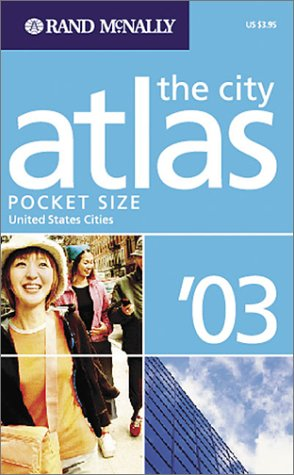 Rand McNally City Atlas '03: United States: Rand McNally and