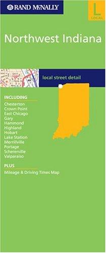 9780528848261: Rand McNally Northwest Indiana: Local Street Detail