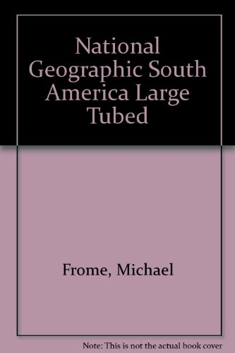 9780528849374: National Geographic South America Large Tubed