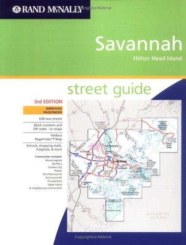 9780528854538: Rand McNally Savannah, Hilton Head Island: Street Guide (Rand McNally Savannah Street Guide: Including Hilton Head Island)