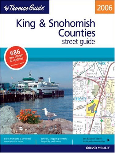 9780528854613: Thomas Guide 2006 King & Snohomish Counties, Washington: Street Guide (King, Snohomish Counties Street Guide and Directory)