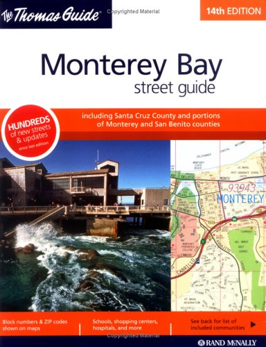 Thomas Guide Monterey Bay Street Guide: Including: Rand McNally