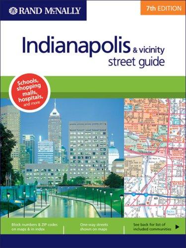 9780528855429: Rand McNally Indianapolis & Vicinity: Street Guide