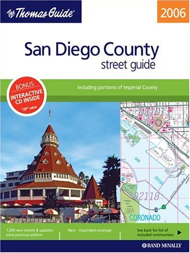 9780528855771: The Thomas Guide 2006 San Diego County, California: Street Guide (Thomas Guide San Diego County Including Imperial County Street Guide & Directory)
