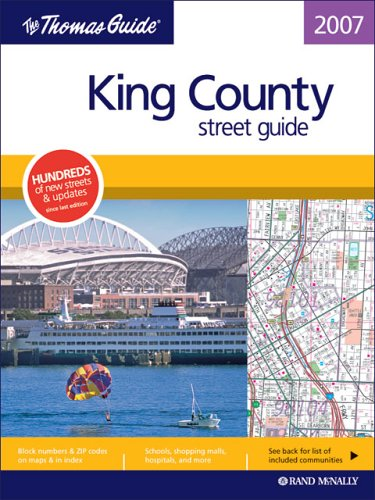 9780528855825: The Thomas Guide 2007 King County: Street Guide (King County Street Guide and Directory)