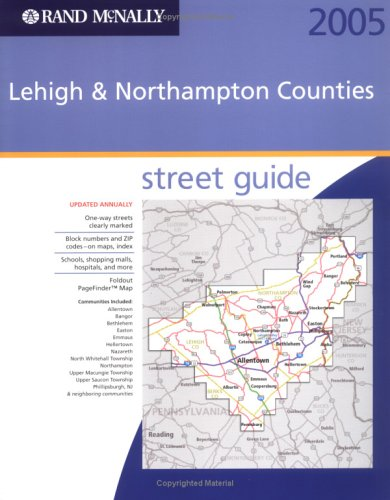 9780528855870: Rand Mcnally Lehigh & Northampton Counties 2005 Street Guide (Rand McNally Lehigh & Northampton Counties (Pennsylvania) Street GUI)