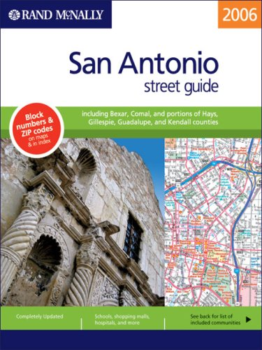 Rand Mcnally 2006 San Antonio: Street Guide (Rand Mcnally San Antonio, Texas Street Guide)