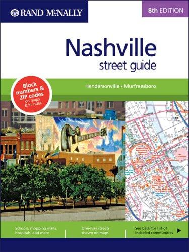 Rand Mcnally Street Guide: Nashville (Rand McNally Nashville Street Guide: Including Hendersonville...