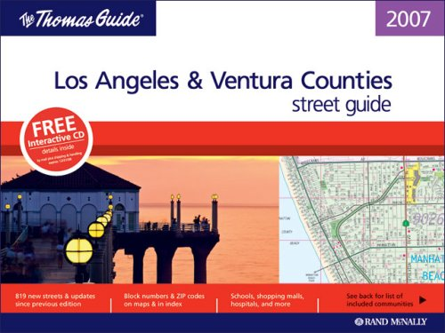 9780528859397: Thomas Guide 2007 Los Angeles and Ventura County, California (Thomas Guide Los Angeles/Ventura Counties Street Guide & Directory)