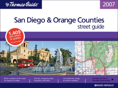 The Thomas Guide 2007 San Diego & Orange County street guide