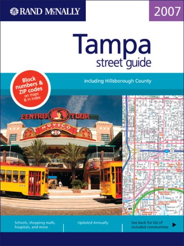 9780528859540: Rand McNally 2007 Tampa: Street Guide: Including Hillsborough County (Rand McNally Tampa/Hillsborough County Street Guide)