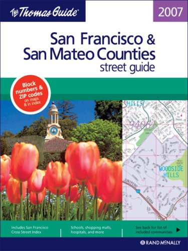 Thomas Guide 2007 San Francisco And San Mateo Street Guide: Not Available (NA)
