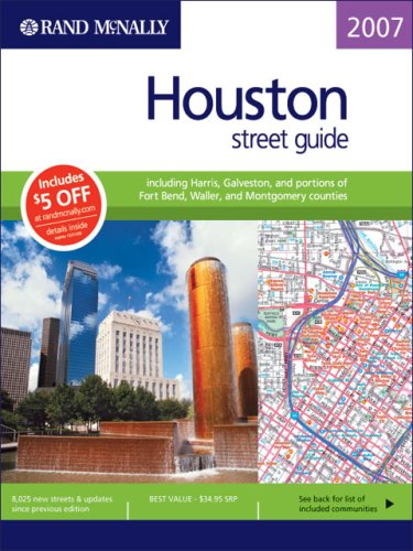 9780528859687: Rand Mcnally 2007 Houston Street Guide: Including Harris, Galveston, and Portions of Fort Bend, Waller, and Montgomery Counties